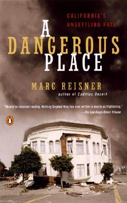 A Dangerous Place By Reisner, Marc