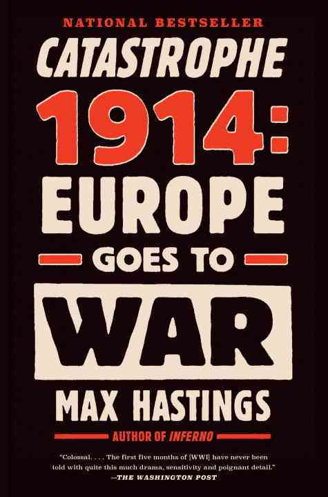 Catastrophe 1914 By Hastings, Max