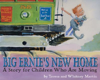 Big Ernie's New Home By Martin, Teresa/ Martin, Whitney